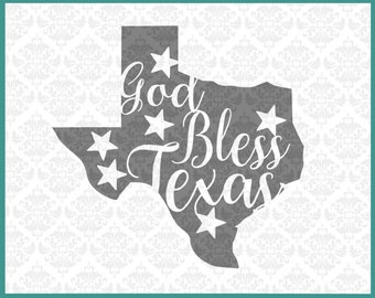 Texas Svg, God Bless Texas SVG, Texas Shape Svg, Texas Svg File, Texas Home Svg, Bless Svg, Texan Svg, Southern Svg, Texas Pride Svg, Files
