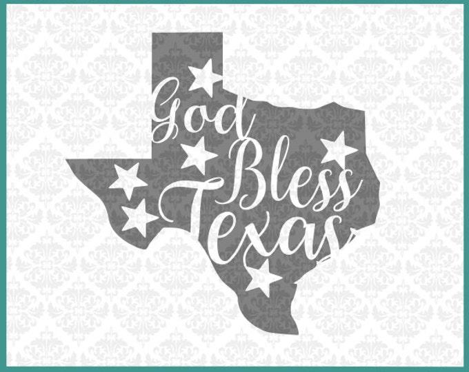 Texas Svg, God Bless Texas SVG, Texas Shape Svg, Texas Svg File, Texas Home Svg, Bless Svg, Texan Svg, Southern Svg, Texas Pride Svg, Files