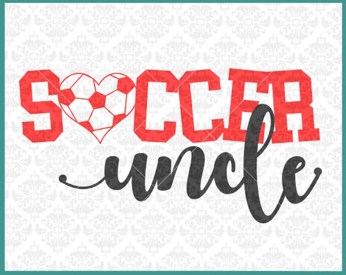 CLN0390 Soccer Uncle Aunt Sister Brother Bestie Family SVG DXF Ai Eps PNG Vector Instant Download COmmercial Cut File Cricut SIlhouette