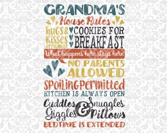 Grandma's House Rules - Subway Art SVG file Ai EPS scalable vector instant download commercial use cutting file cricut silhouette