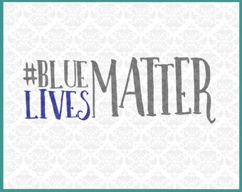 CLN025 Blue Lives Matter Police Badge Set SVG DXF png Ai EPS Scalable Vector Instant Download Commercial Use Cutting FIle Cricut Silhouette