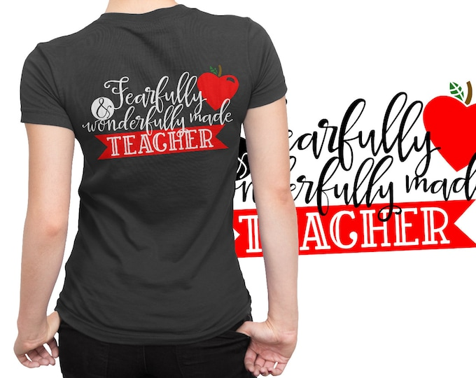SVG, Teacher, Fearfully, Wonderfully, Christian, Bible, Gift, Cutting File, Cricut, Silhouette, Shirt Design, Download, Commercial Use