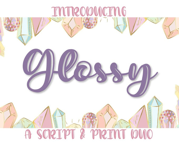 Glossy - A Script and Print Font Duo - Hand lettered Inline Clean Font Pair - Handwritten Handwriting Cricut Silhouette Fonts - Cuttable