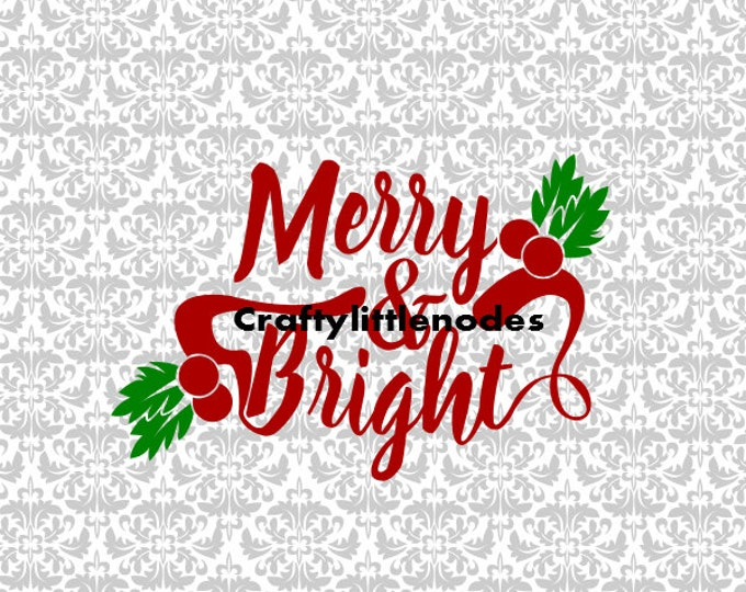 Merry & Bright Ornament SVG file Ai EPS decoration Scalable Vector Instant Download Commercial Use Cutting File Cricut Explore Silhouette