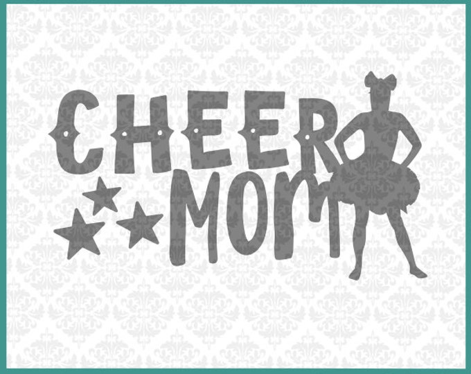 CLN036 Cheer Mom Mother Cheerleader Cheerleading SVG DXF file Ai Eps Scalable Vector Instant Download Commercial Use Cricut Silhouette