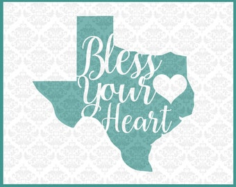 Texas svg, Bless your heart svg, God Bless Texas Svg, Southern Svg, Texas Pride svg, I love Texas Svg, Texan svg, Texas Shirt svg, Cut Files