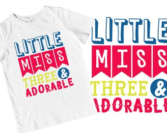 Adorable - Three Year Old - Third Birthday - SVG - Cutting - Cricut - Silhouette - 3rd - Shirt Design - Sublimation - FIles - Commercial