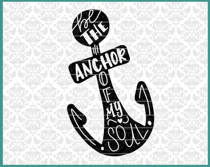 CLN0593 Be The Anchor Of My Soul Sailor Wife Nautical Sea SVG DXF Ai Eps PNG Vector Instant Download Commercial Cut File Cricut Silhouette