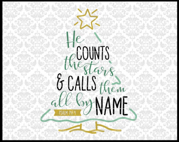 CLN0700 Christmas Tree Bible Verse Counts The Stars By Name SVG DXF Ai Eps PNG Vector INstant Download COmmercial Cut File Cricut SIlhouette