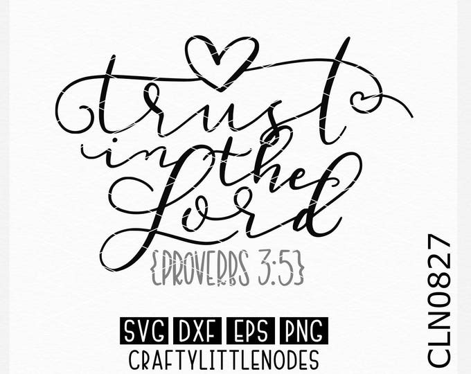 Trust in The Lord Svg, Proverbs Svg, Christian Svg, BIble Svg, Bible Verse Svg, Hand Lettered Svg, Hand Drawn Svg, Sign Svg, Wood sign svg,