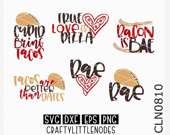 Anti Valentines Svg, Taco Svg, Taco Shirt Svg, Pizza Svg, Pizza Shirt Svg, Bae Svg, Bacon Svg, Funny Shirt Svg, Valentines Svg, Cutting file