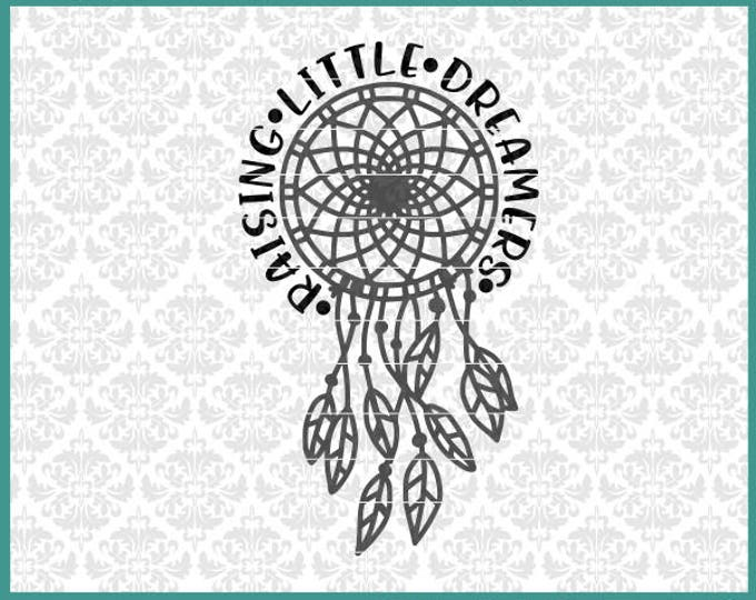 CLN0510 Raising Little Dreamers Dream Catcher Mom Shirt SVG DXF Ai Eps PNG Vector Instant Download Commercial Cut FIle Cricut SIlhouette