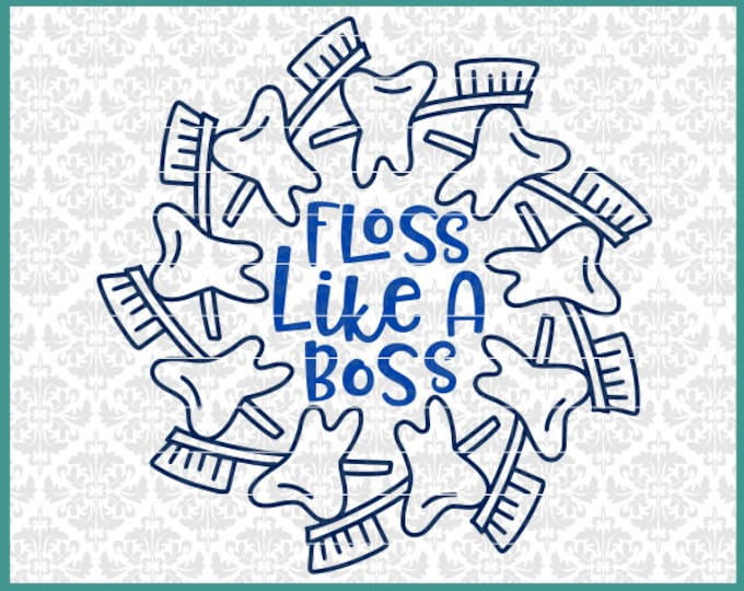 CLN0528 Floss Like A Boss Dentist Loose Tooth Fairy Dental SVG DXF Ai Eps PNG Vector Instant Download Commercial Cut File Cricut SIlhouette