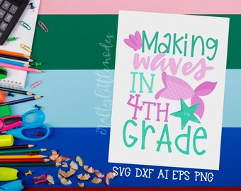 MERMAID Back to School, Bundle, Svg, 4th grade, fourth grade, First Day, Mermaid Tail, Shirt, Commercial, Cutting File, Cricut, Silhouette