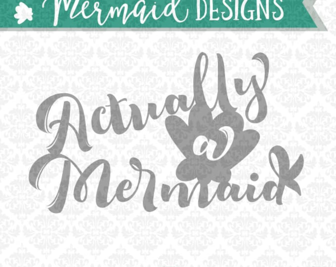 Mermaid Tail Pirate Cove Actually SVG DXF file ai eps png scalable vector instant download commercial use cutting file  cricut silhouette
