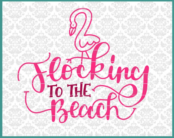 CLN0572 Flocking To The Beach Flamingo Summer Tote Pool SVG DXF Ai Eps PNG Vector Instant Download Commercial Cut File Cricut Silhouette