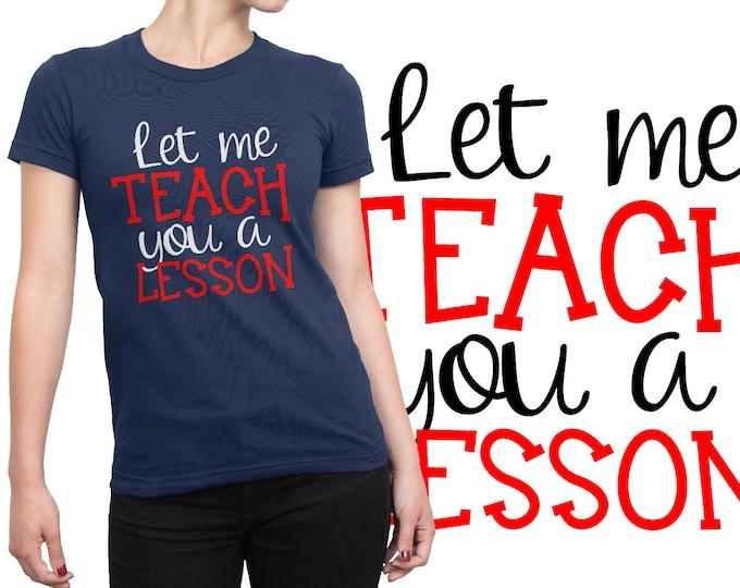 SVG, Teach, Teacher, Cricut, Silhouette, Shirt Design, Teaching, Dxf, Teacher Shirt, Download, Commercial, Cutting File, Lesson Planning