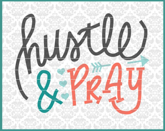 CLN0529 Hustle & Pray Shop Owner Business Prayer Boss Lady SVG DXF Ai Eps PNG Vector Instant Download Commercial Cut File Cricut Silhouette