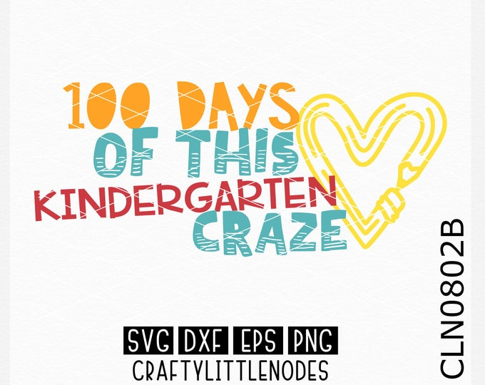 Kindergarten Svg, 100 days svg, 100th day svg, 100th day of school shirt svg, Kindergartner Svg, 100 days of school svg, Cricut, Silhouette