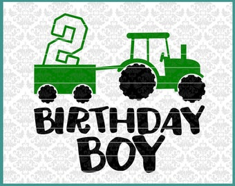 Tractor Svg, Birthday Boy Svg, Farm Boy Svg, Tractor Birthday Svg, 2nd birthday svg, turning 2 svg, boys birthday shirt svg, Cutting FIle