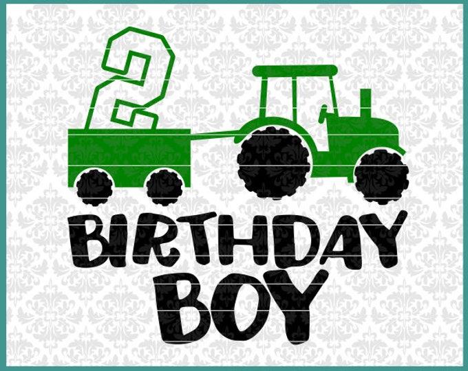Tractor Svg, Birthday Boy Svg, Farm Boy Svg, Tractor Birthday Svg, 2nd birthday svg, turning 2 svg, boys birthday shirt svg, Cutting FIle
