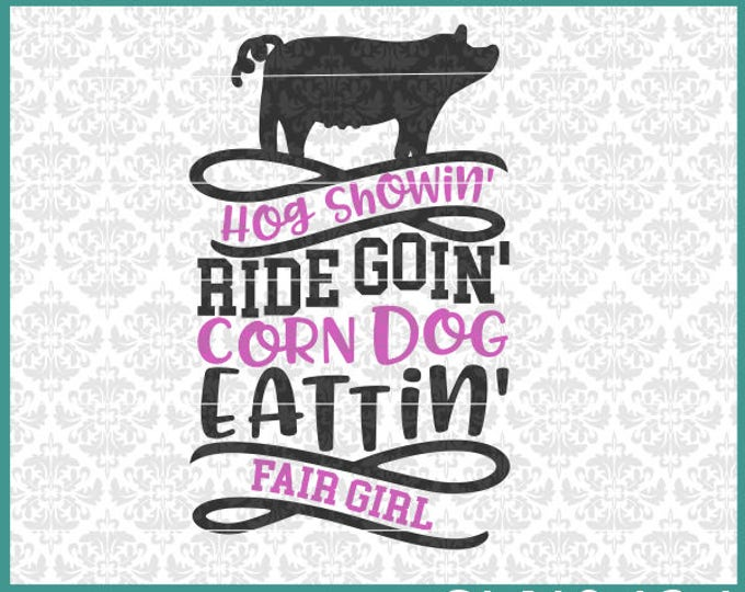 CLN0424 Hog Showing Pig Swine Show Fair Girl County Shirt SVG DXF Ai Eps PNG Vector Instant Download Commercial Cut File Cricut Silhouette