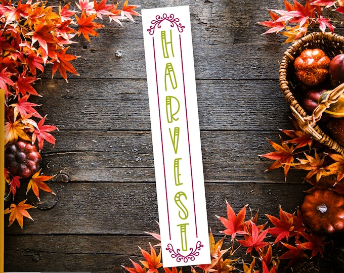 Harvest Vertical Long Sign Porch Sign SVG Cutting File Cricut Silhouette Fall Sign Autumn Quote Word art Vector DXF Ai Eps PNG Wood Sign