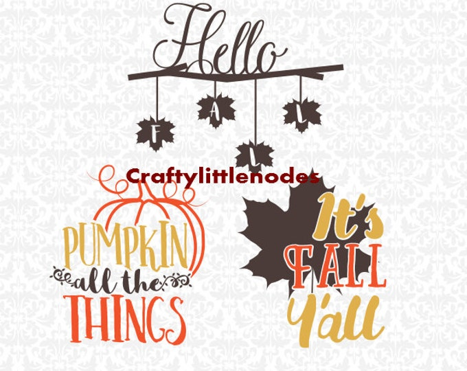 It's Fall Ya'll Pumpkin All The Things Hello Fall Leaves SVG file Ai EPS Scalable Vector Instant Download Commercial use Cutting File