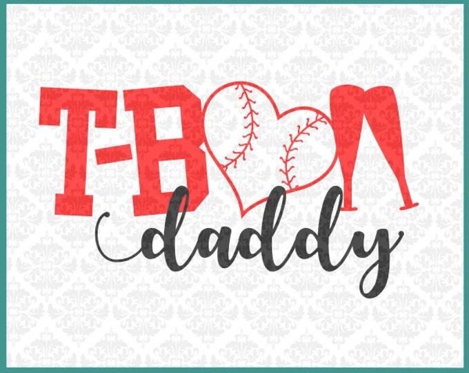 CLN0253 T-Ball T Ball Dad Daddy Father Play Youth League SVG DXF Ai Eps PNG Vector Instant Download Commercial Cut File Cricut Silhouette