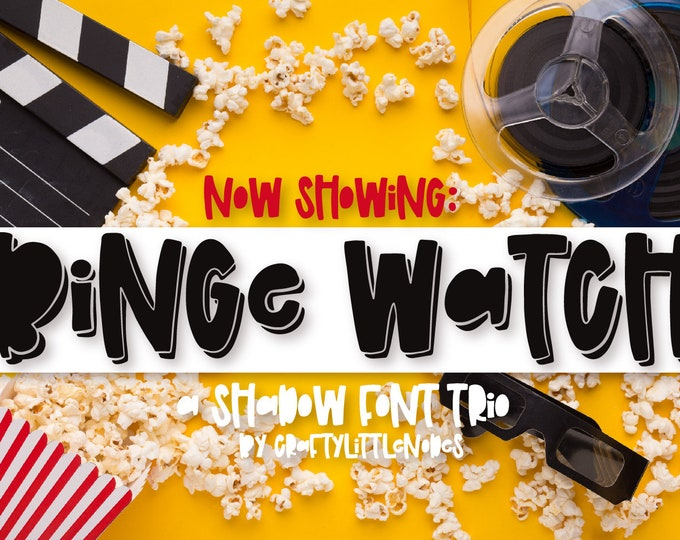 Binge Watch Font, OTF TTF Hand Lettered Hand Drawn Type, Font Trio, Silhouette Cricut Craft Fonts, Font Duo, Shadow Font, Movie Font, Print