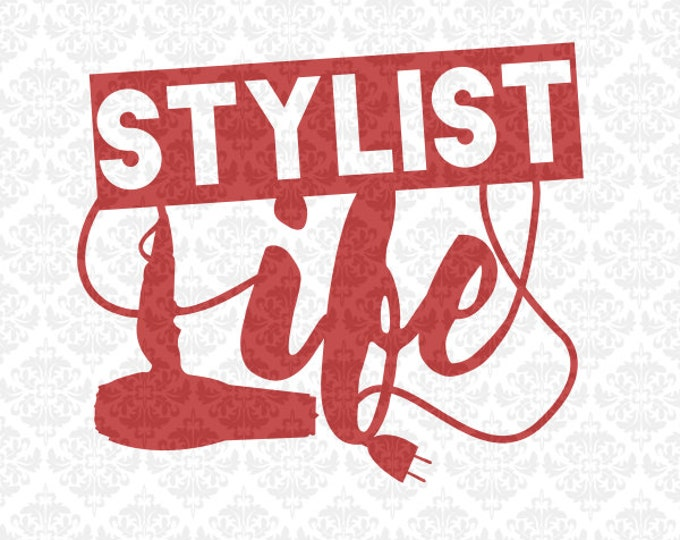 Hairstylist stylist cosmetology cosmetologist hair dress beautician life SVG STUDIO Ai EPS Scalable Vector Instant Download Commercial Use