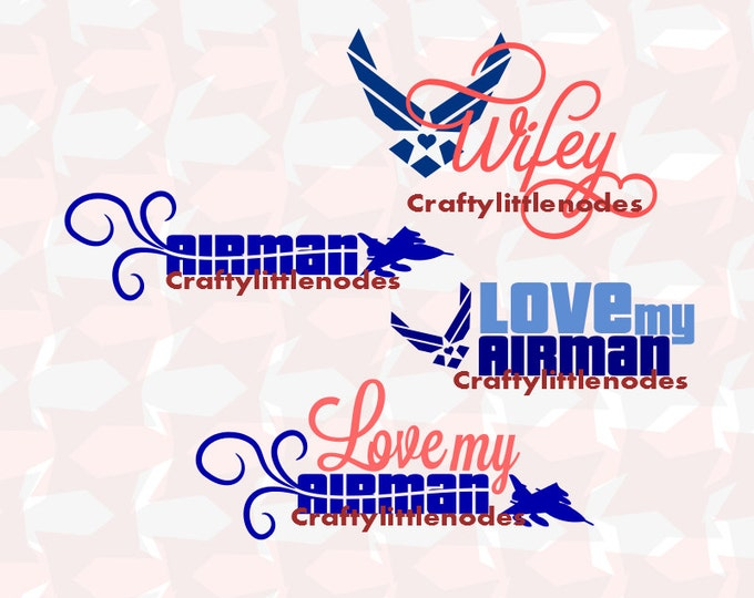 Airforce Wife Spouse Airman Designs SVG file Ai EPS Scalable Vector Instant Download Commercial use Cricut Explore Silhouette Cameo