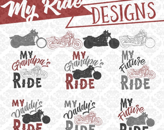My Ride Bike Motorcycle Biker Dad Grandpa Future SVG DXF file ai eps png scalable vector instant download commercial use cricut silhouette