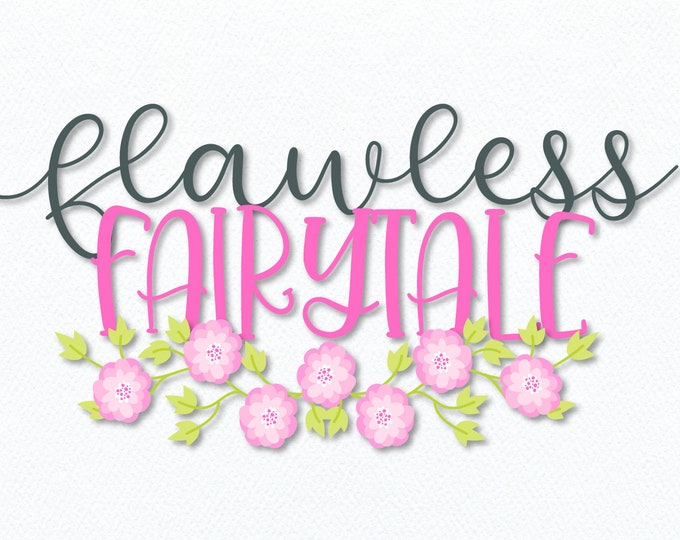 Flawless Fairytale - A Magical Font Duo Hand lettered, handwritten, handwriting Perfect for Cricut & Silhouette Cutting Machines Clean Lines