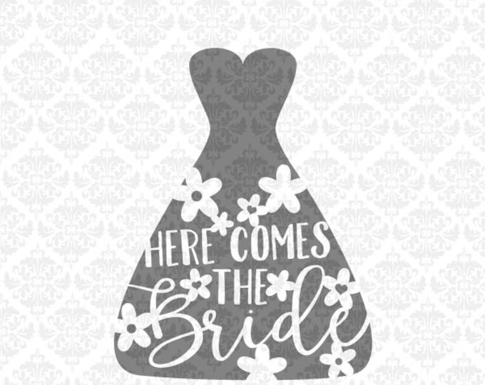 Here comes the bride, Bride svg, Bridal svg, Wedding svg, Wedding Dress svg, Marriage svg, Bride shirt svg, Wedding present svg, Silhouette