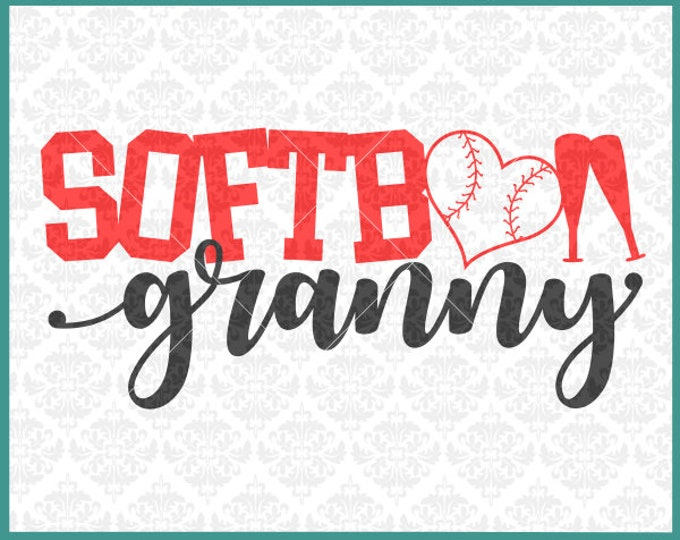 CLN0370 Softball Granny Grandma MiMi MawMaw Family Shirt SVG DXF Ai Eps PNG Vector Instant Download COmmercial Cut File Cricut SIlhouette