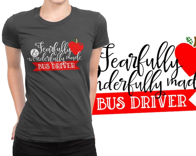 SVG, Bus Driver, Gift, School Bus, Fearfully, Wonderfully, Bible, Cutting File, Cricut, Silhouette, Shirt Design, Download, Commercial Use