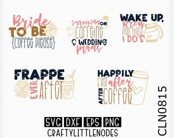 Bride Svg, Engagement Svg, Coffee Svg, Frappe Svg, Wedding Planner Svg, Bride Shirt Svg, Fiance Shirt Svg, Coffee Shirt Svg, Cricut, File