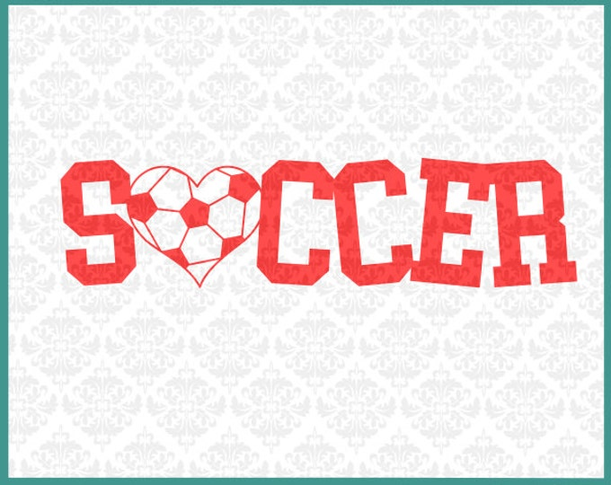 Soccer, Soccer Ball, Soccer Design, Svg, Shirt Design, Dxf, Ai, Eps, Png, Graphic, Art, Cricut, Silhouette, Cutting FIle, Silhouette files