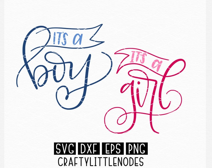 It's A Boy, It's A Girl, Svg, Hand Lettered, Gender Reveal, Announcement, Pregnant, Pregnancy, Shirt SVg, Sign Svg, Party, COmmercial Use