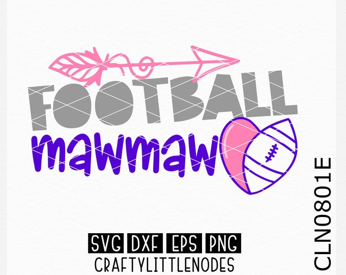 CLN0801E Football MawMaw Grandmother Sports Team Heart Ball SVG DXF Ai EPs PNG Vector Instant Download Commercial Cut File Cricut Silhouette