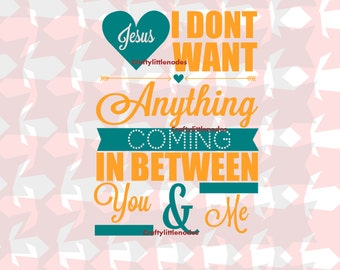 Jesus Lyrics SVG file Ai EPS Instant  for cutting files cuttable files for cutting machines Cricut Explore Silhouette Cameo Commercial use