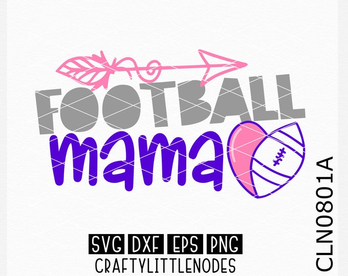 CLN0801A Football Mama Mother Parent Sports Team Heart Ball SVG DXF Ai EPs PNG Vector Instant Download Commercial Cut File Cricut Silhouette