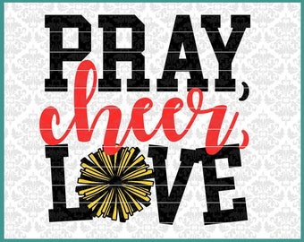 CLN0513 Pray Cheer Love Pom Pom's Cheerleader Shirt Design SVG DXF Ai Eps PNG Vector Instant Download Commercial Cut File Cricut Silhouette