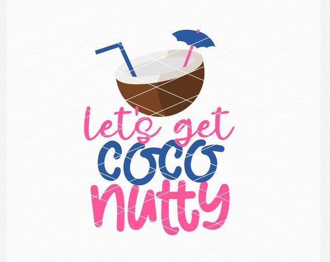 Coconut, Alcohol, Svg, Shirt Design, EPS, DXF, PNG, Summer, Adult, Summer Design, Summer Svg, Instant Download, Commercial Use, Cricut