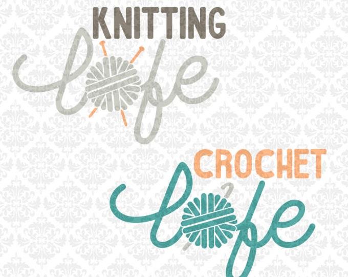 Knitting Knitter Crochet Crocheter Life Love Monogram Yarn Ball Craft SVG file Ai EPS Vector Instant Download Commercial Cricut Silhouette