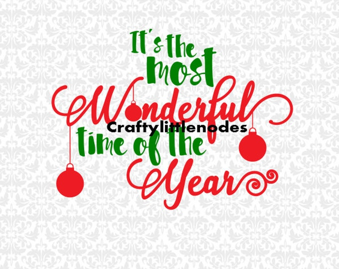 It's The Most Wonderful TIme Of The Year Christmas SVG file Ai EPS Scalable Vector Instant Download Commercial use Cricut Silhouette