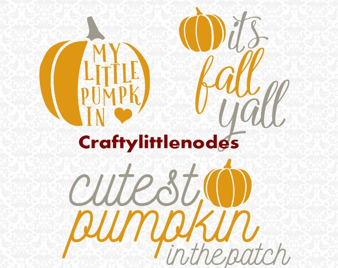 My Little Pumpkin Cutest Pumpkin in the Patch Its Fall Yall SVG STUDIO Ai EPS Scalable Vector INstant Download Commercial Use Cutting FIle