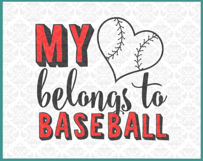 CLN0159 My Heart Belongs To Baseball Player Game Season SVG DXF Ai Eps PNG Vector Instant Download Commercial Cut File Cricut Silhouette