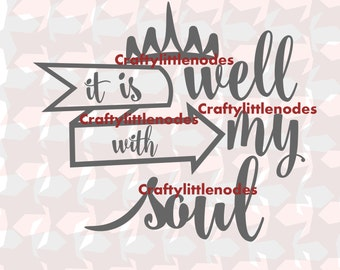 It is well with my soul typography SVG STUDIO Ai EPS  scalable vector Instant download cutting file commercial use cricut explore silhouette